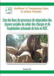 Etat des lieux du processus de négociation des clauses sociales de cahier des charges et de l'exploitation artisanale de bois en RDC