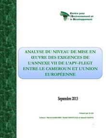 Rapport 2013 sur l'analyse du niveau de mise en œuvre des exigences de l'annexe VII de l'APV-FLEGT entre le Cameroun et l'UE