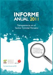 Informe Anual 2011, Transparencia en el Sector Forestal Peruano